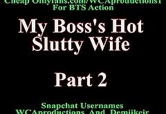 My Boss'_s Hot Slutty Wife Part 2